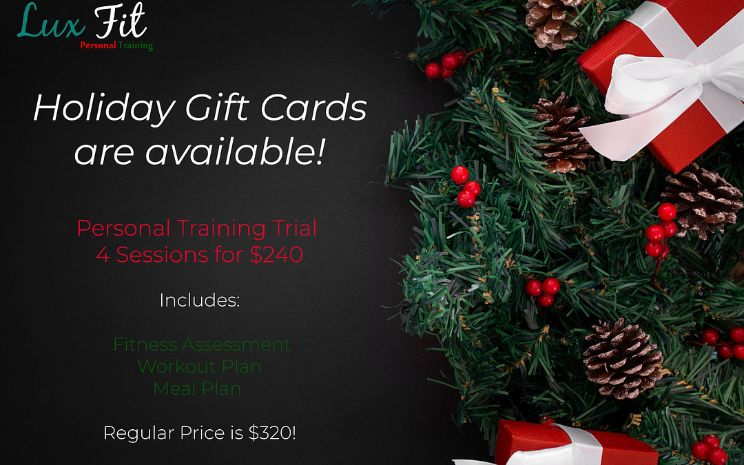 Holiday Personal Training Promo and Gift Cards Available!